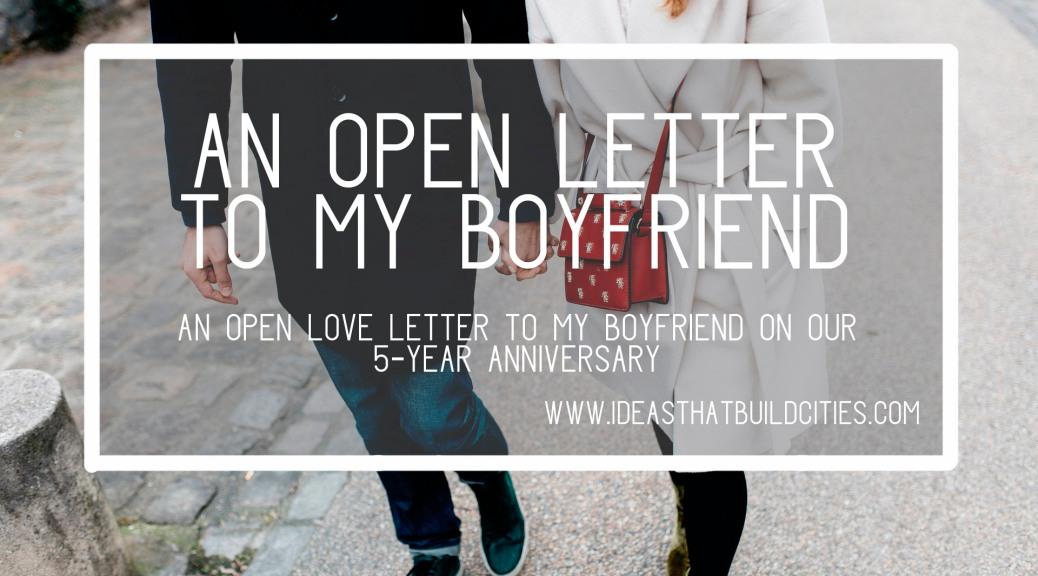 An Open Love Letter To My Boyfriend