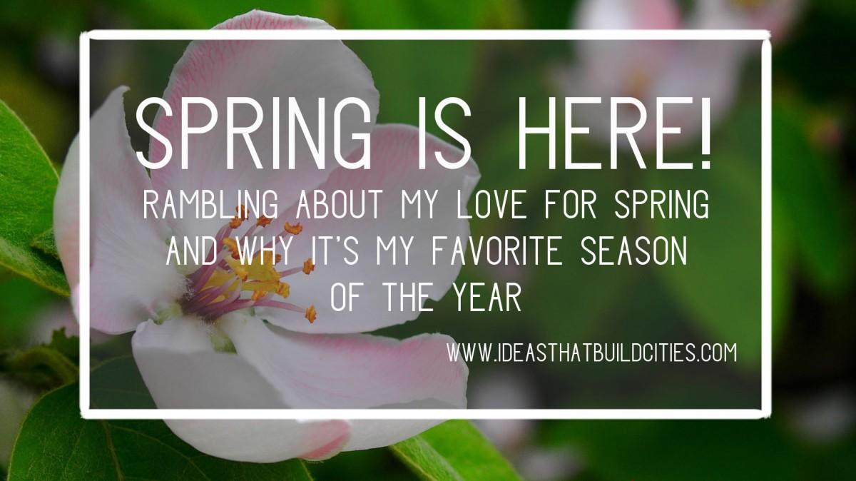 my favorite season is spring